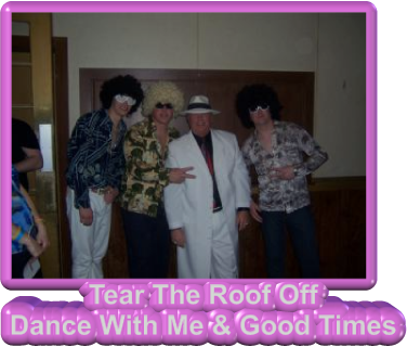 Tear The Roof Off Dance With Me & Good Times