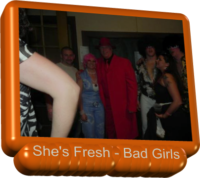 She's Fresh - Bad Girls
